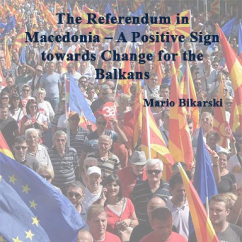 The Referendum in Macedonia – A Positive Sign towards Change for the Balkans